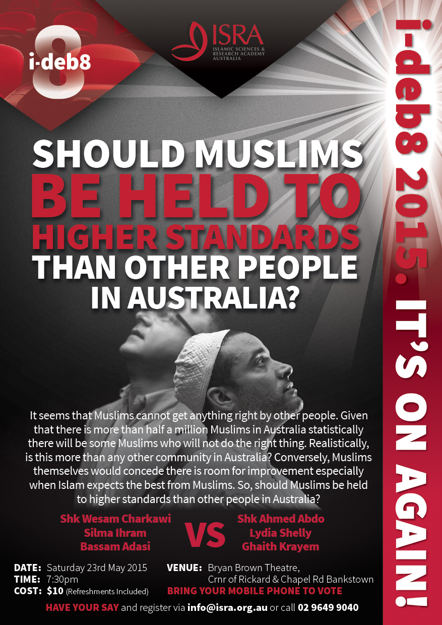 May 23 2015 – SYD – Should Muslims be held to higher standards than other people in Australia?