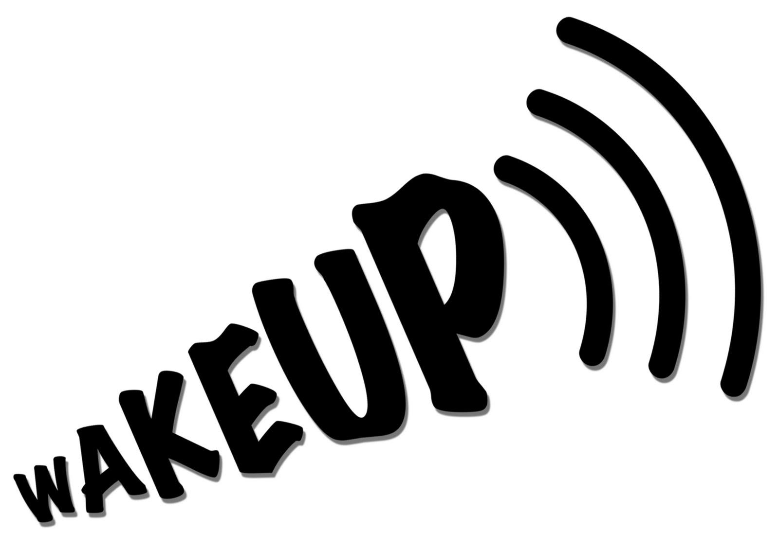 A wake-up call!